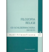 FILOZOFIA RELIGII Od Schleiermachera do Eco