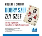 DOBRY SZEF, ZŁY SZEF (Audiobook)(CD-MP3)