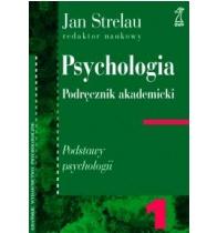 strelau j psychologia podręcznik akademicki tom 1 podstawy psychologii pdf
