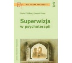 SUPERWIZJA W PSYCHOTERAPII